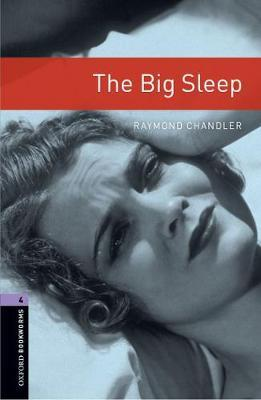 Oxford Bookworms Library: Level 4:: The Big Sleep