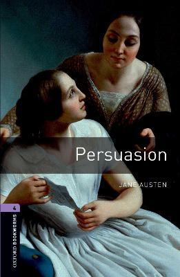 Oxford Bookworms Library: Level 4:: Persuasion