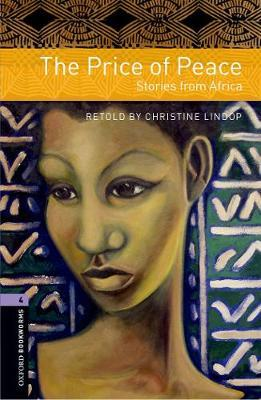 Oxford Bookworms Library: Level 4:: The Price of Peace: Stories from Africa