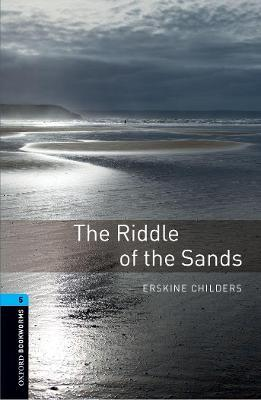 Oxford Bookworms Library: Level 5:: The Riddle of the Sands