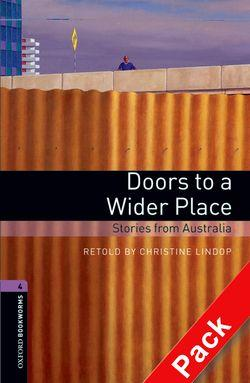 Oxford Bookworms Library: Level 4: Doors to a Wider Place: Stories from Australia Audio CD Pack