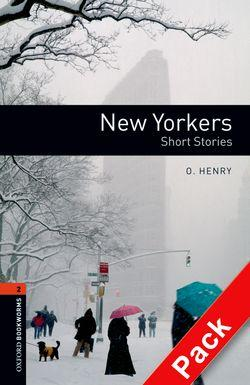 Oxford Bookworms Library: Level 2:: New Yorkers - Short Stories audio CD pack (American English)