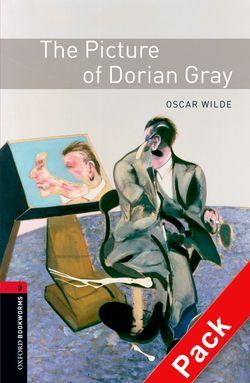 The The Oxford Bookworms Library: Level 3: The Picture of Dorian Gray: Oxford Bookworms Library: Level 3:: The Picture of Dorian Gray audio CD pack 1000 Headwords