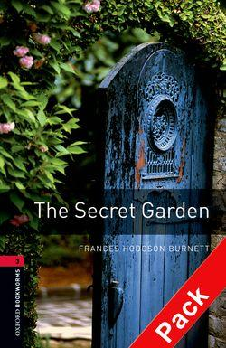 The Oxford Bookworms Library: Stage 3: The Secret Garden Audio CD Pack: 1000 Headwords