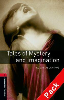 Oxford Bookworms Library: Level 3:: Tales of Mystery and Imagination audio CD pack