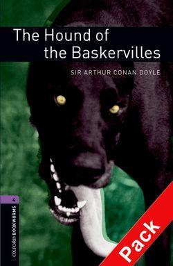 Oxford Bookworms Library: Stage 4: The Hound of the Baskervilles Audio CD Pack: 1400 Headwords