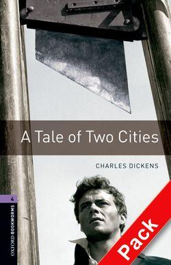 Oxford Bookworms Library: Stage 4: A Tale of Two Cities Audio CD Pack: 1400 Headwords