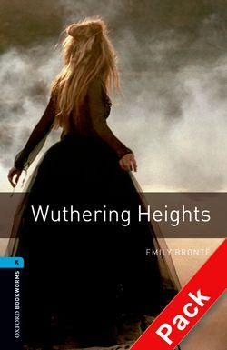 Oxford Bookworms Library: Level 5:: Wuthering Heights audio CD pack