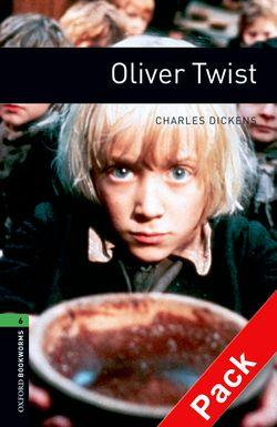 Oxford Bookworms Library: Level 6: Oliver Twist: 2500 Headwords
