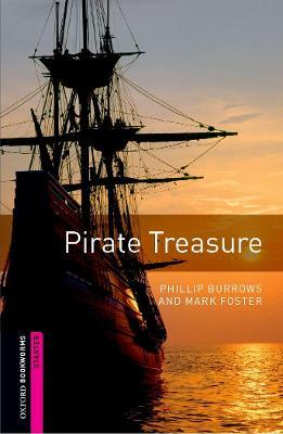 Oxford Bookworms Library: Starter Level:: Pirate Treasure
