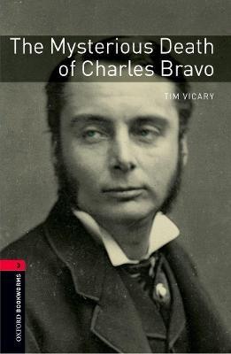 Oxford Bookworms Library: Level 3:: The Mysterious Death of Charles Bravo audio CD pack