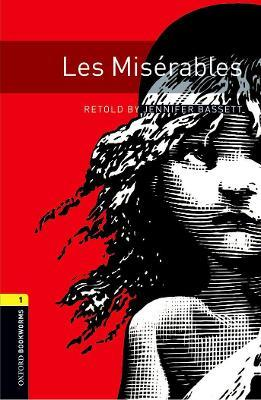 Oxford Bookworms Library: Level 1:: Les Miserables