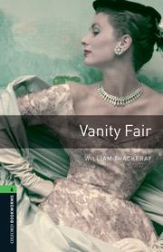 Oxford Bookworms Library: Level 6:: Vanity Fair audio CD pack