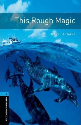 Oxford Bookworms Library: Level 5:: This Rough Magic audio CD pack