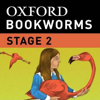 Oxford Bookworms Library: Stage 2: Alice's Adventures in Wonderland iPhone App