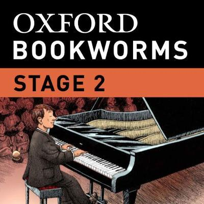 Oxford Bookworms Library: Stage 2: the Piano iPad App