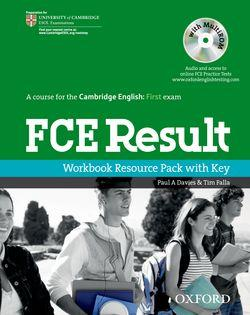 FCE Result: Workbook Resource Pack with Key