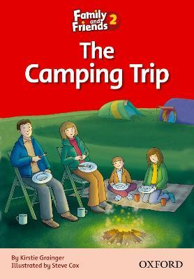 Family and Friends Readers 2: The Camping Trip