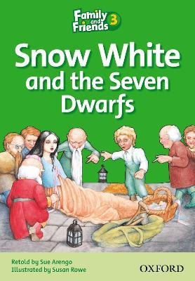 Family and Friends Readers 3: Snow White