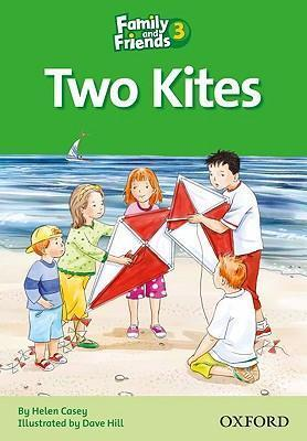 Family and Friends Readers 3: Two Kites