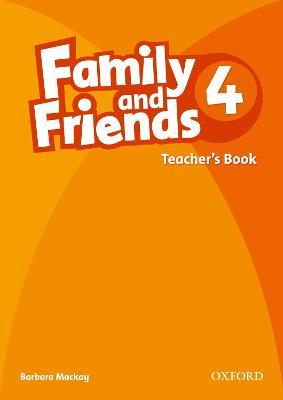 Family and Friends: 4: Teacher's Book