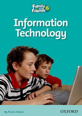 Family and Friends Readers 6: Information Technology