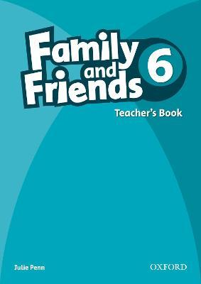 Family and Friends 6: Teachers Book: Family and Friends: 6: Teacher's Book 6