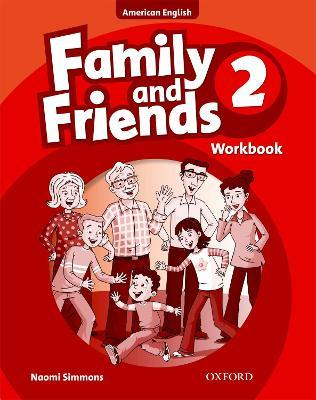 Family and Friends American Edition: 2: Workbook