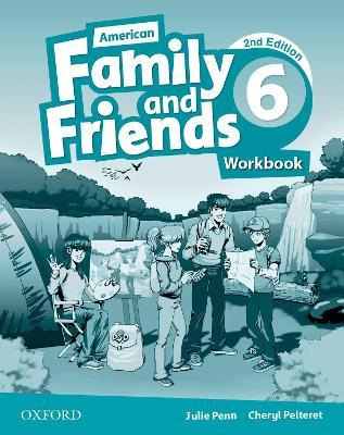 American Family and Friends: Level Six: Workbook