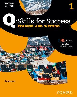 Q Skills for Success: Level 1: Reading & Writing Student Book with iQ Online