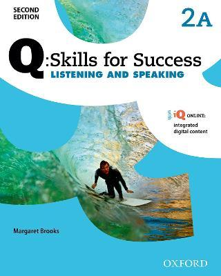 Q Skills for Success: Level 2: Listening & Speaking Split Student Book A with iQ Online