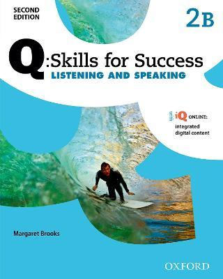 Q Skills for Success: Level 2: Listening & Speaking Split Student Book B with iQ Online