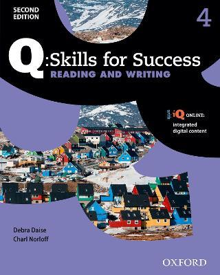 Q Skills for Success: Level 4: Reading & Writing Student Book with iQ Online