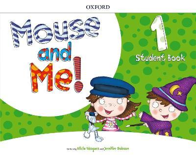Mouse and Me!: Level 1: Student Book