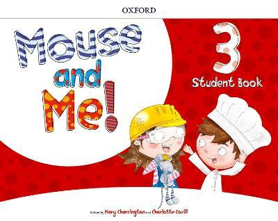 Mouse and Me!: Level 3: Student Book