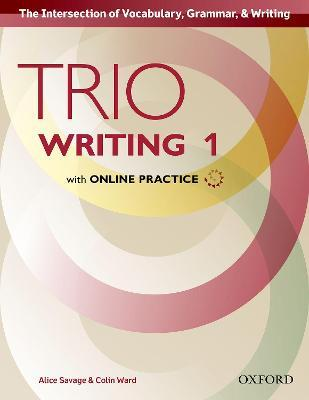 Trio Writing: Level 1: Student Book with Online Practice