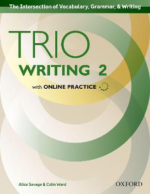 Trio Writing: Level 2: Student Book with Online Practice