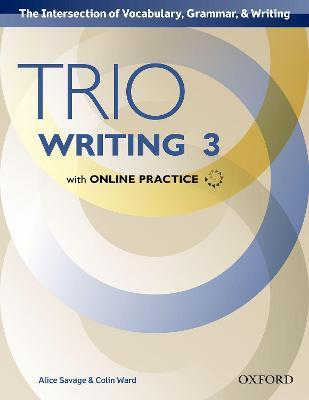 Trio Writing: Level 3: Student Book with Online Practice