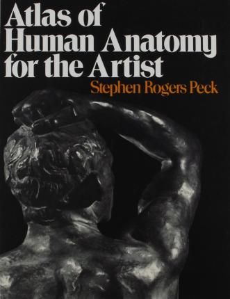 Atlas of Human Anatomy for Artists