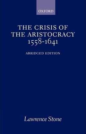 The Crisis of the Aristocracy, 1558-1641