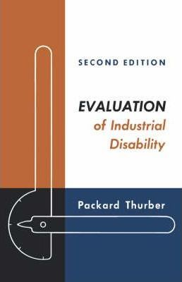 Evaluation of Industrial Disability
