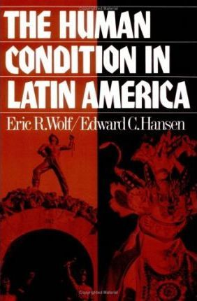 The Human Condition in Latin America