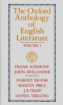 The Oxford Anthology of English Literature. Vols. 1-3