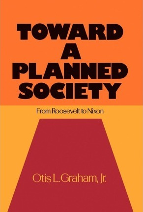 Toward a Planned Society