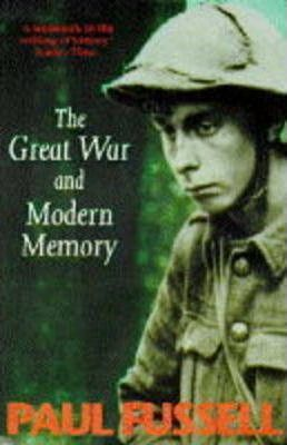 The Great War and Modern Memory: Short Stories