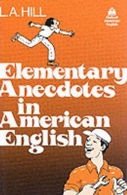 Elementary Anecdotes in American English: 1000 Headwords Elementary level