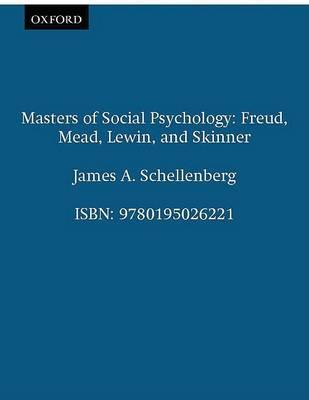 Masters of Social Psychology