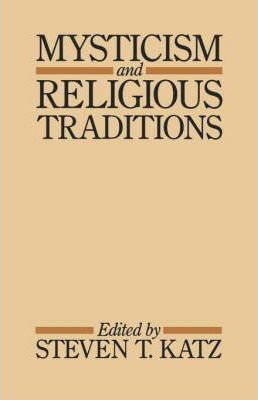 Mysticism and Religious Traditions