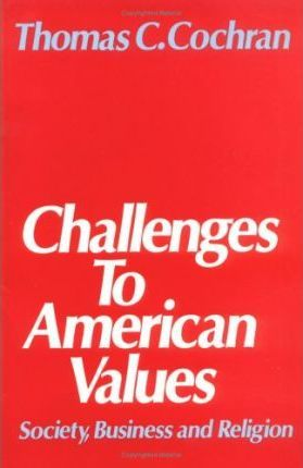 Challenges to American Values