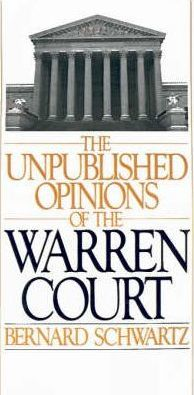 The Unpublished Opinions of the Warren Court